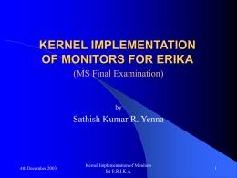 KERNEL IMPLEMENTATION OF MONITORS FOR E.R.I.K.A.