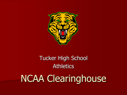 NCAA Clearinghouse - Tucker Tigers Football