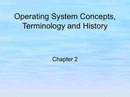 Operating System Concepts, Terminology, and