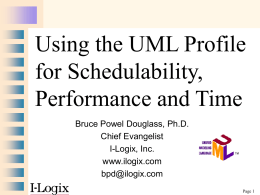 Using the UML Profile for Schedulability,