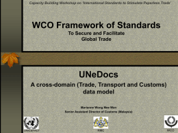 WCO Framework of Standards Tools for secure and