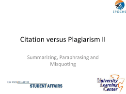 Citation versus Plagiarism II