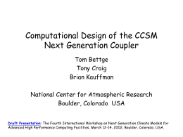 Computational Design of the CCSM NGC