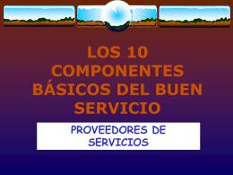 LOS 10 COMPONENTES BÁSICOS DEL BUEN SERVICIO