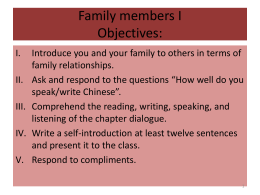 Family members I Objectives: