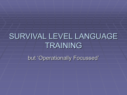 SURVIVAL LEVEL LANGUAGE TRAINING