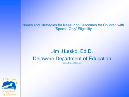 Issues and Strategies for Measuring Outcomes for
