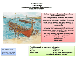 Year 8 Humanities: The Vikings Vicious Vandals or