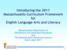 The 2011 MA Curriculum Framework in ELA/Literacy