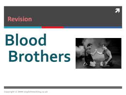 Blood Brothers by Willy Russell: revision