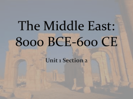 The Middle East: 8000 BCE-600 CE