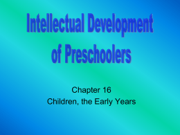Intellectual Development of Preschoolers -