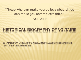 Historical Biography of Voltaire by Natalie Peay,