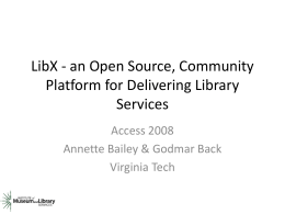 LibX - an Open Source, Community Platform for