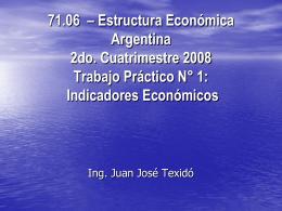 71.06 – 71.18 Estructura Económica Argentina – 1