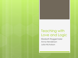 Teaching with Love and Logic -