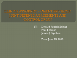 ILLINOIS ATTORNEY – CLIENT PRIVILEGE: JOINT