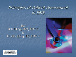 Principles of Assessment for EMS by: Bob & Kirsten