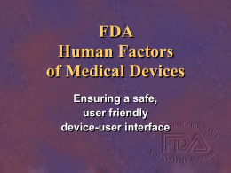 FDA's Human Factors Program for Medical Devices: