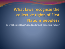 What laws recognize the collective rights of First