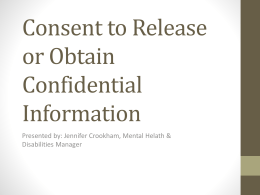 Consent to Release or Obtain Confidential