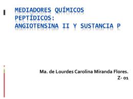 Mediadores químicos peptídicos: Angiotensina II y