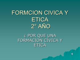 FORMACION CIVICA Y ETICA 1° AÑO