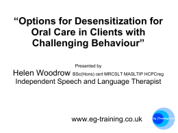 Options for Desensitization for Oral Care in