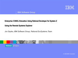 Enterprise COBOL Education Using Rational