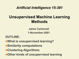 Unsupervised Learning - Carnegie Mellon University