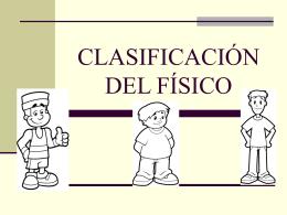 CLASIFICACIÓN DEL FÍSICO