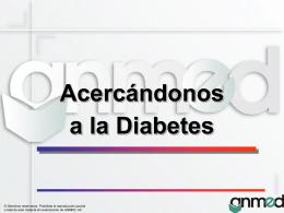 Acercándonos a la Diabetes