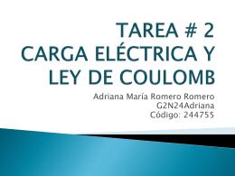TAREA # 2 CARGA ELÉCTRICA Y LEY DE COULOMB
