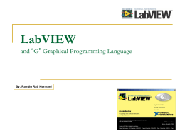 "LabVIEW and ""G"" Graphical Programming Language"
