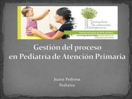 Gestión del proceso en Pediatría de Atención