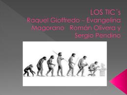 LOS TIC´s Raquel Gioffredo – Evangelina Magorano