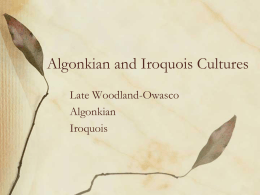 Algonkian and Iroquois Origins