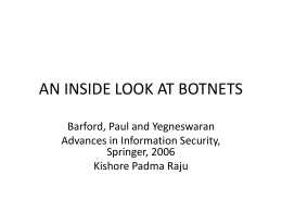AN INSIDE LOOK AT BOTNETS - University of Central