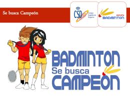 Diapositiva 1 - Federación Española de Bádminton