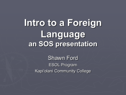 Intro to a Foreign Language an SOS presentation