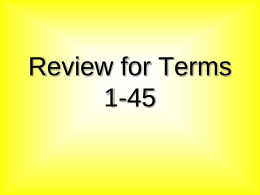 Review for Terms 1-45