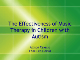 The Effectiveness of Music Therapy for Children