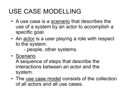 USE CASE MODELLING - University of Illinois at