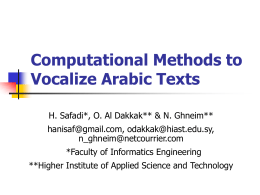 Computational Methods to Vocalize Arabic Texts