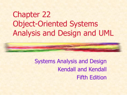 Chapter 22 Object-Oriented Systems Analysis and