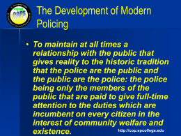 The Development of Modern Policing