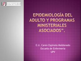 Epidemiología del adulto y programas ministeriales