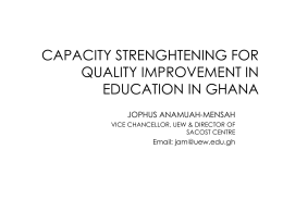 CAPACITY STRENGHTENING FOR QUALITY IMPROVEMENT IN