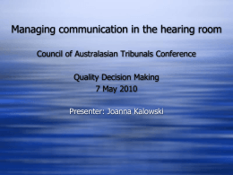 Managing communication in the hearing room