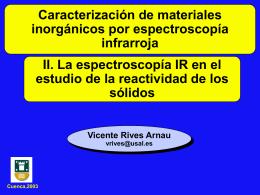 III. La espectroscopía IR en el estudio de la